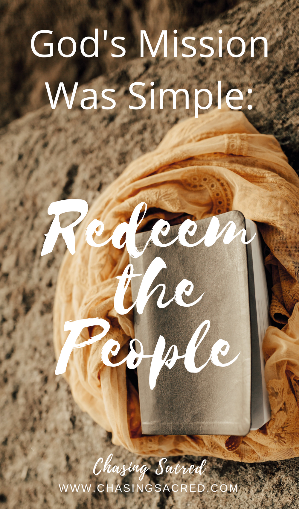 God's Mission was Simple: Redeem the People