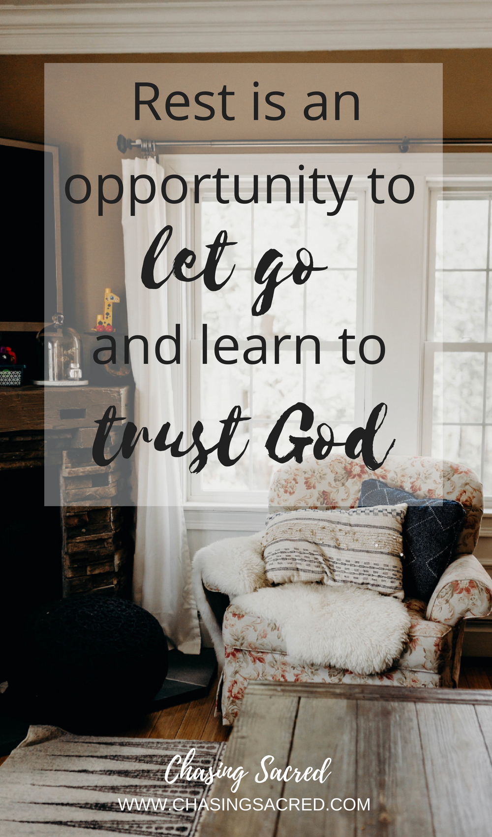 Rest is an opportunity to let go and learn to trust God | Chasing Sacred